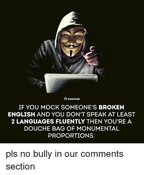 o-anonewu-if-you-mock-someones-broken-english-and-you-4130956