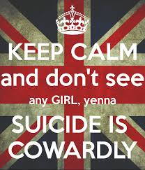 keep-calm-suicide-is-cowardly-images