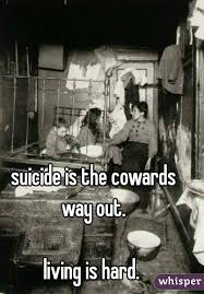 suicide-cowards-living-is-hard-index