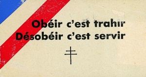 1314227-obeir_cest_trahir_desobeir_cest_servir