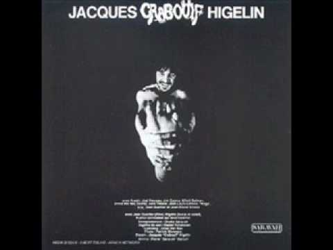 Rest In Peace, JacquesHigelin